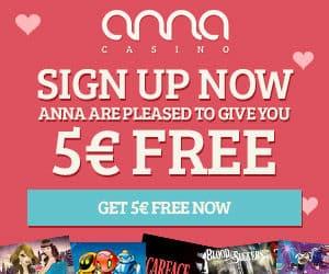 Anna Casino €5 no deposit + 80 free spins + 100% free bonus