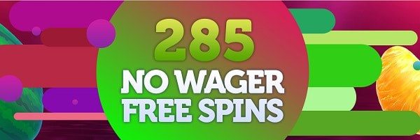 285 Free Spins No Wager