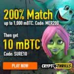 How to get 10 mBTC free bonus coins to Crypto Thrills Casino?