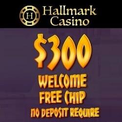 Hallmark $300 free chip